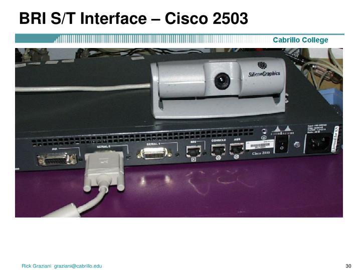BRI S/T Interface – Cisco 2503