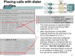 placing calls with dialer profiles3