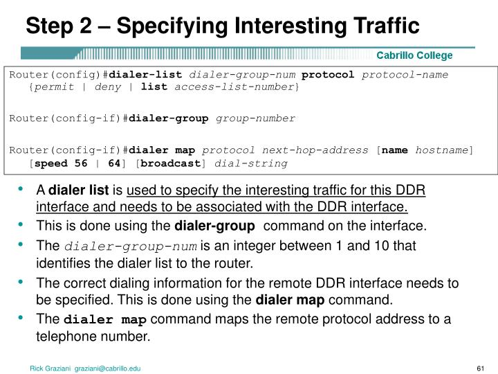 Step 2 – Specifying Interesting Traffic