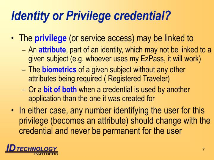 Identity or Privilege credential?