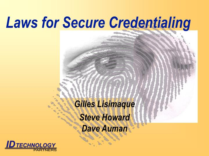 Laws for secure credentialing