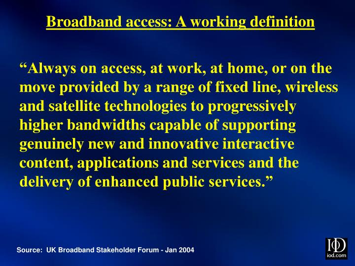 Broadband access: A working definition