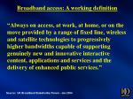 broadband access a working definition
