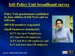 iod policy unit broadband survey