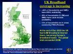 uk broadband coverage is increasing
