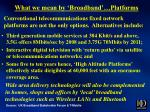 what we mean by broadband platforms