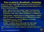 what we mean by broadband technology
