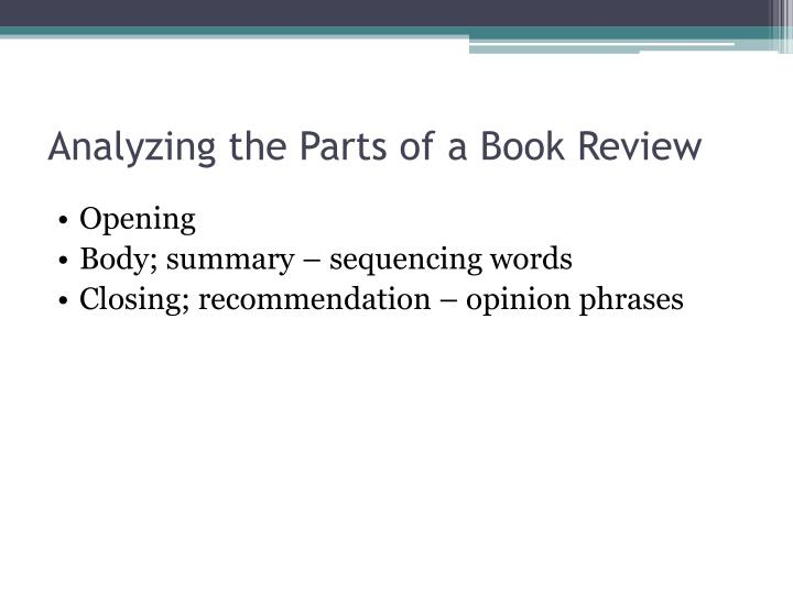 Analyzing the Parts of a Book Review