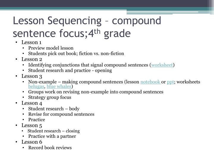 Lesson Sequencing – compound sentence focus;4