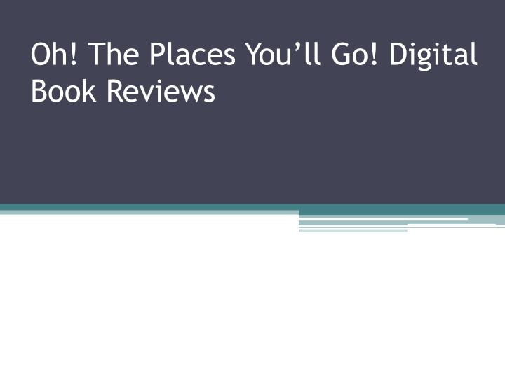 Oh the places you ll go digital book reviews