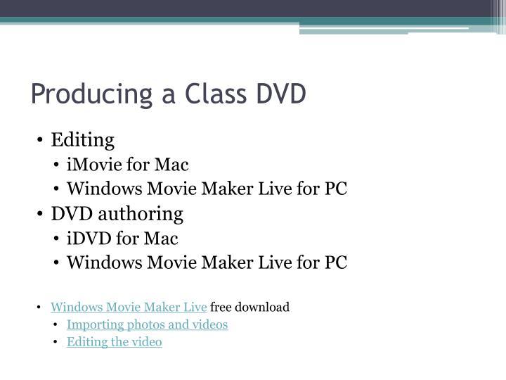 Producing a Class DVD