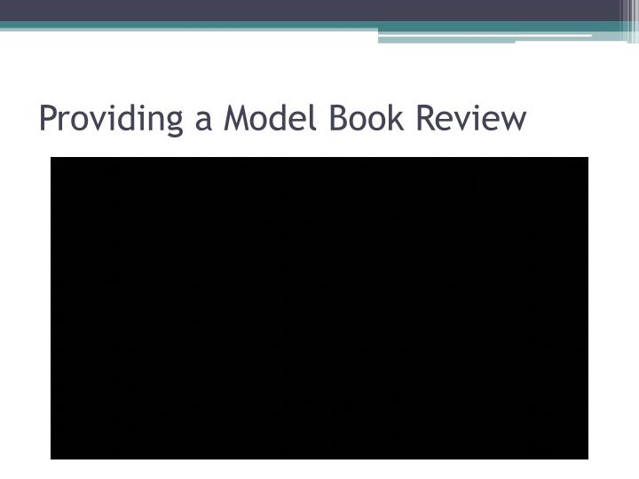 Providing a Model Book Review