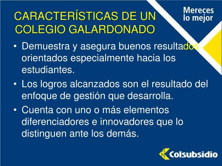 CARACTERÍSTICAS DE UN COLEGIO GALARDONADO