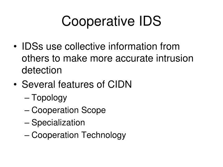 Cooperative IDS