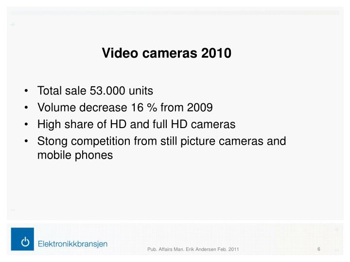 Video cameras 2010