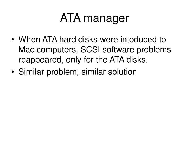 ATA manager
