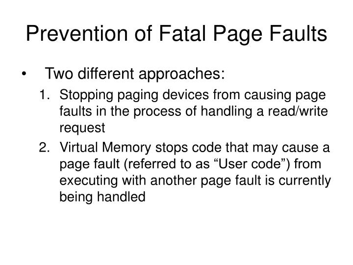 Prevention of Fatal Page Faults