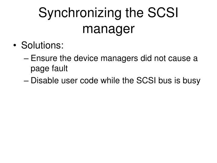 Synchronizing the SCSI manager