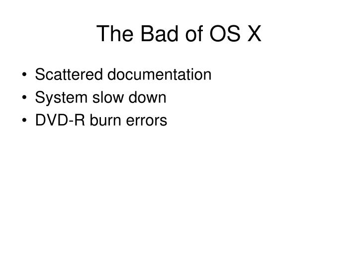 The Bad of OS X