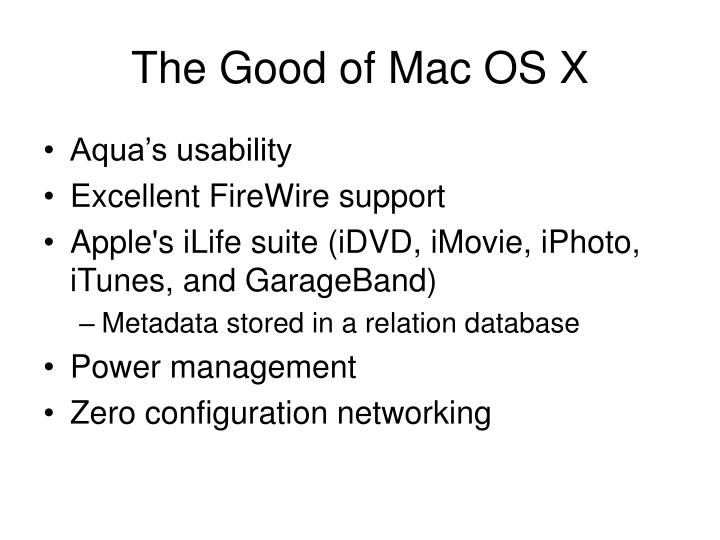 The Good of Mac OS X