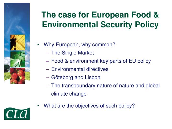 The case for European Food & Environmental Security Policy