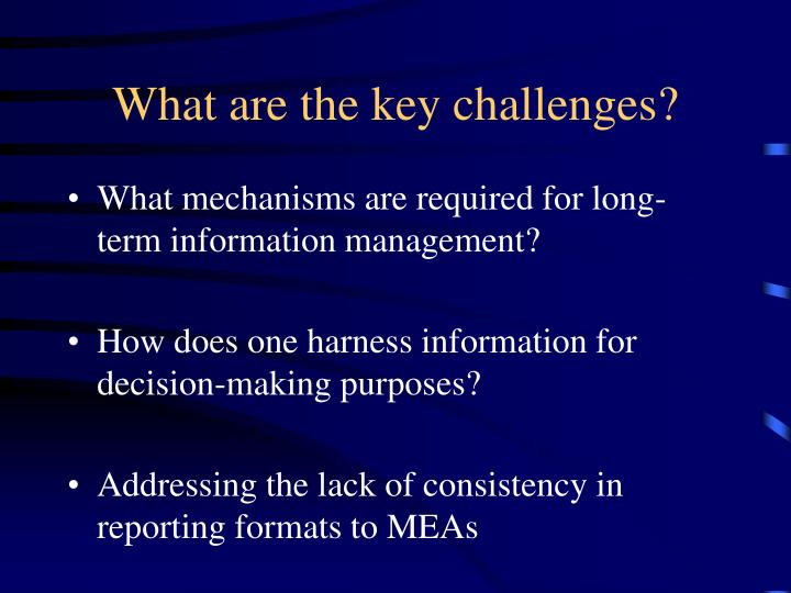 What are the key challenges?