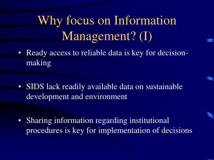 Why focus on information management i