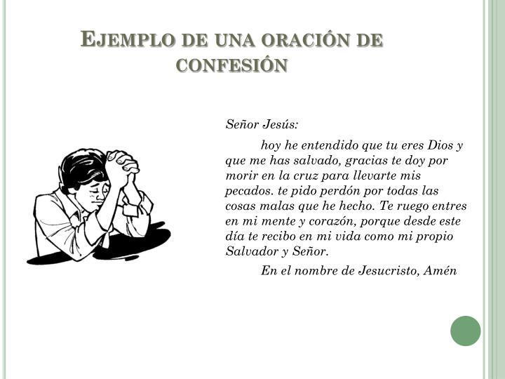 Ejemplo de una oración de confesión
