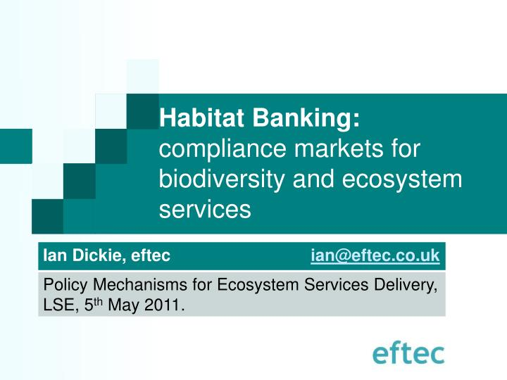 Habitat banking compliance markets for biodiversity and ecosystem services