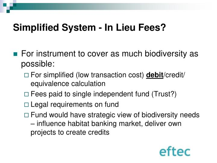 Simplified System - In Lieu Fees?