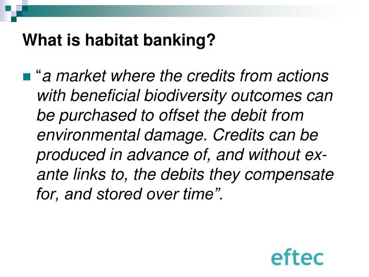 What is habitat banking?
