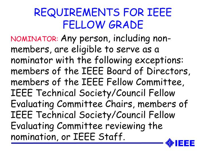REQUIREMENTS FOR IEEE FELLOW GRADE