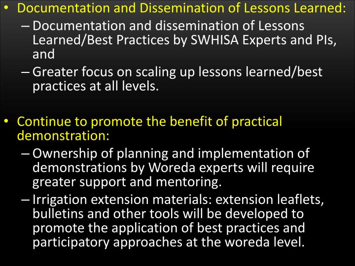 Documentation and Dissemination of Lessons Learned: