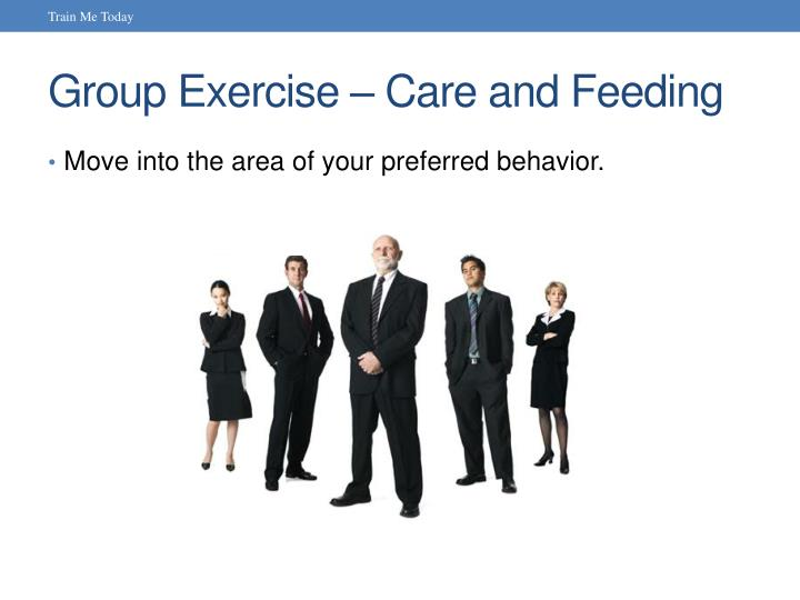 Group Exercise – Care and Feeding