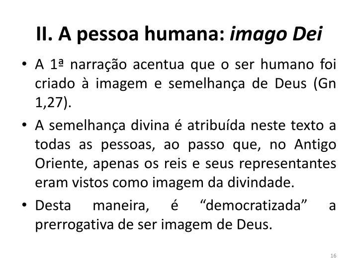 II. A pessoa humana: