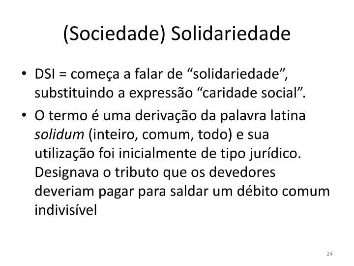 (Sociedade) Solidariedade