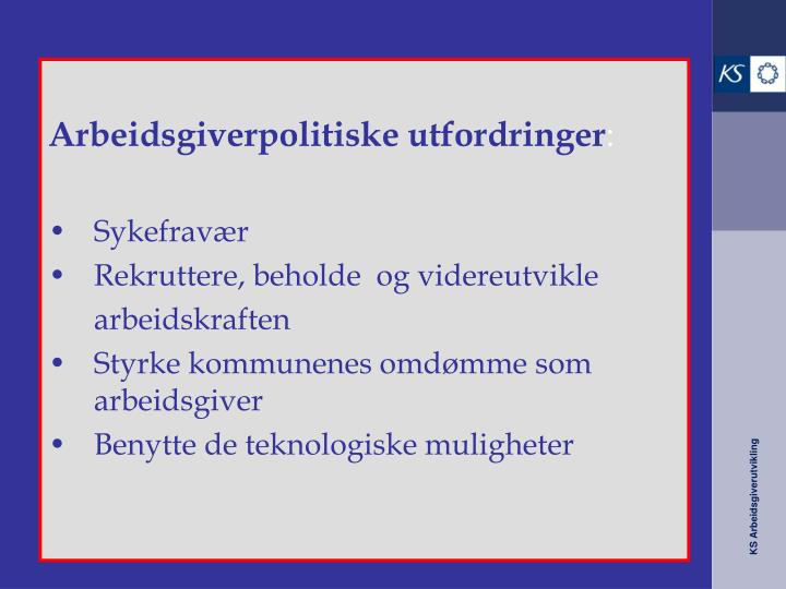 Arbeidsgiverpolitiske utfordringer