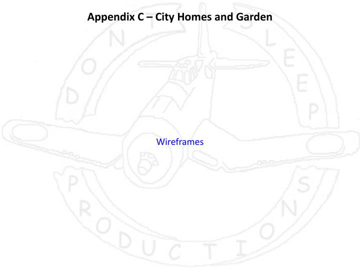 Appendix C – City Homes and Garden
