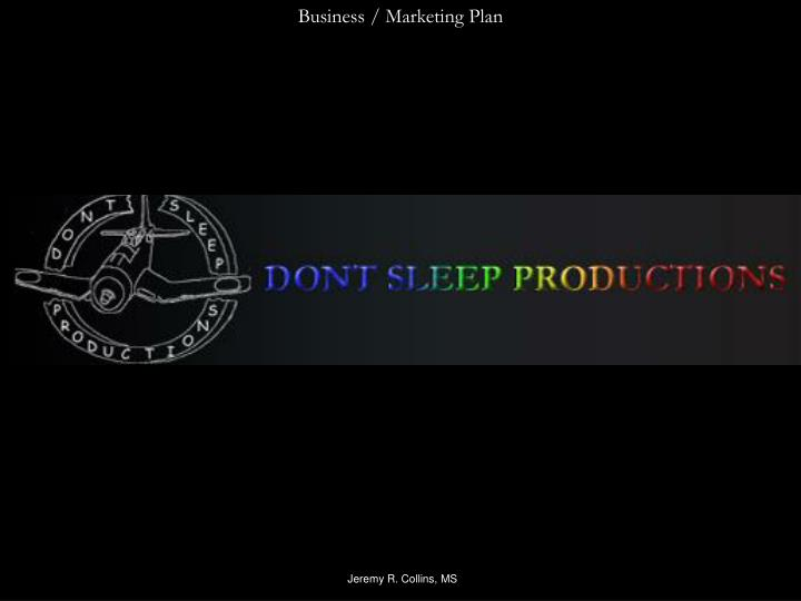 Business / Marketing Plan
