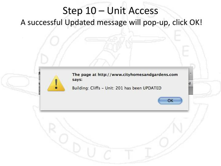 Step 10 – Unit Access