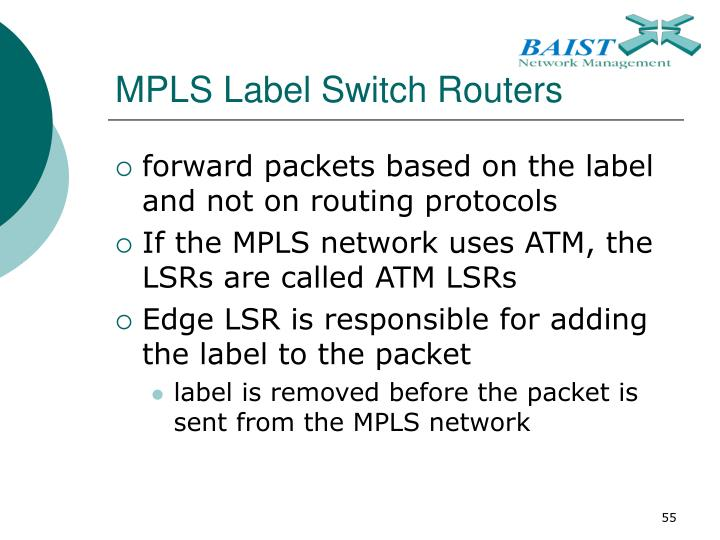 MPLS Label Switch Routers