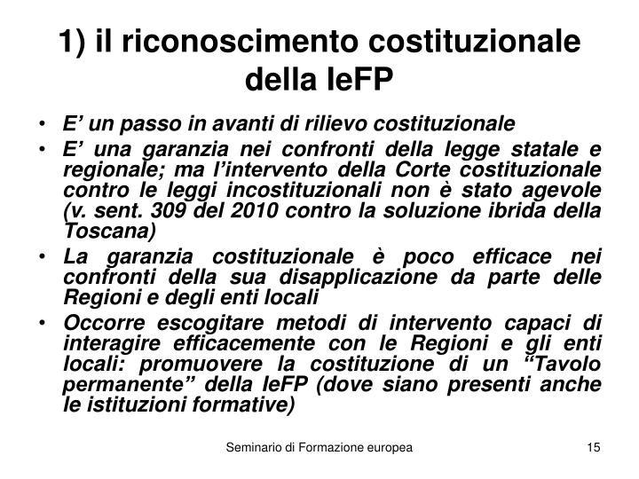 1) il riconoscimento costituzionale della IeFP
