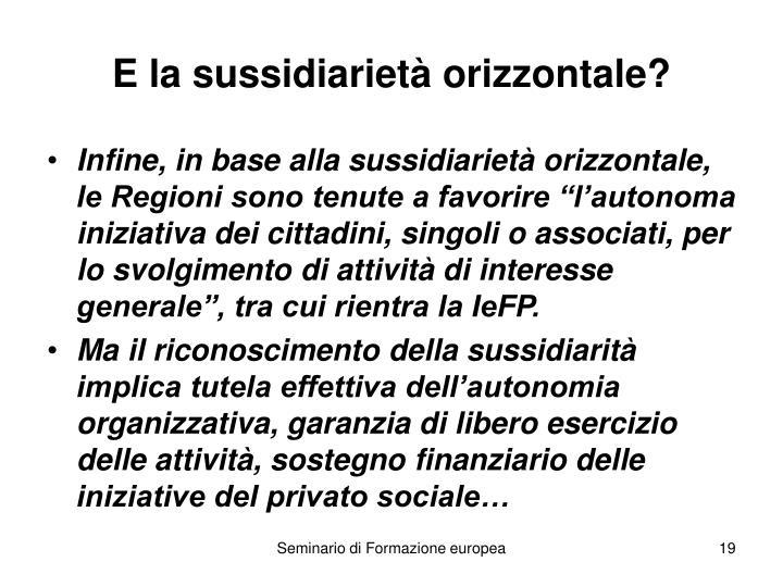 E la sussidiarietà orizzontale?