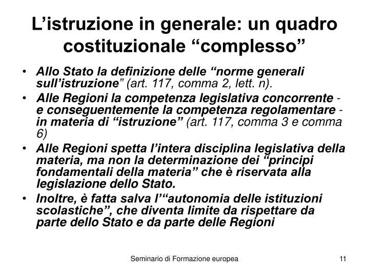 """L'istruzione in generale: un quadro costituzionale """"complesso"""""""