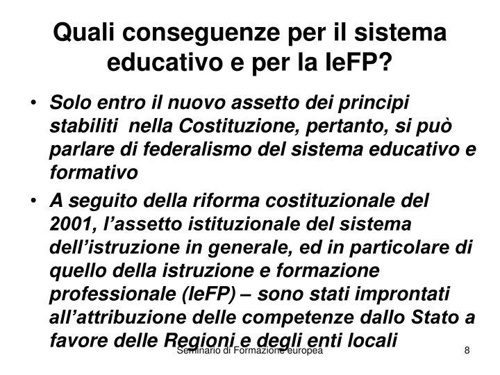 Quali conseguenze per il sistema educativo e per la IeFP?