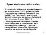 spesa storica e costi standard