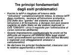 tre principi fondamentali dagli esiti problematici