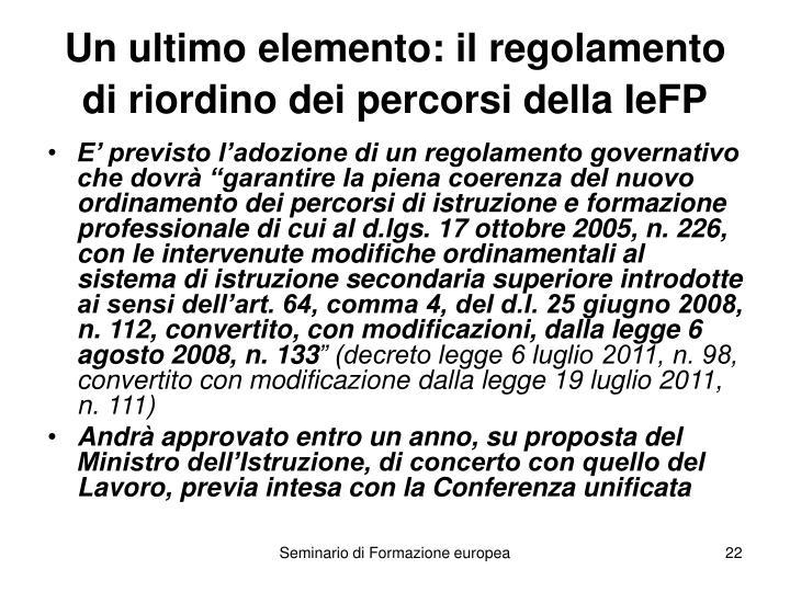 Un ultimo elemento: il regolamento di riordino dei percorsi della IeFP