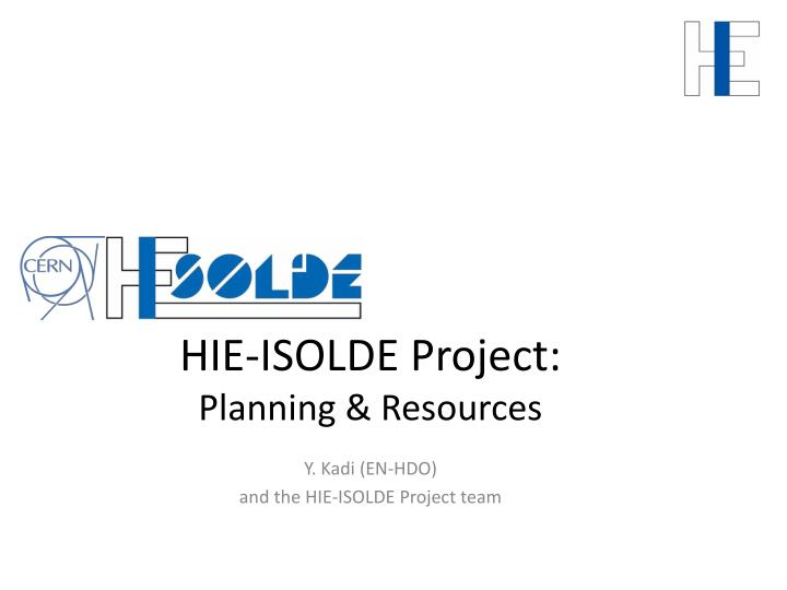 Hie isolde project planning resources
