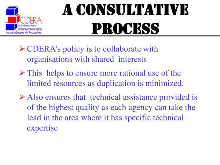 A consultative process